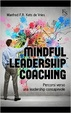 Cover of Mindful Leardeship Coaching
