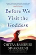 Cover of Before We Visit the Goddess