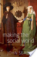 Cover of Making the Social World