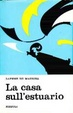 Cover of La casa sull'estuario
