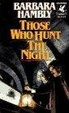 Cover of Those Who Hunt the Night