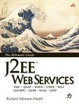 Cover of J2EE Web Services