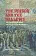Cover of The Prison and the Gallows