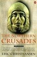 Cover of The Northern Crusades