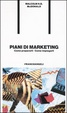 Cover of Piani di marketing: come prepararli, come impiegarli