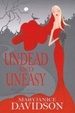 Cover of Undead and Uneasy