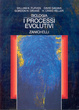 Cover of I processi evolutivi