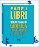 Cover of Fare i libri