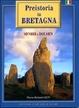 Cover of Preistoria in Bretagna Menhir E Dolmen