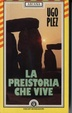 Cover of La preistoria che vive