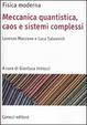 Cover of Meccanica quantistica, caos e sistemi complessi