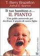 Cover of Il tuo bambino e il pianto