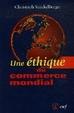 Cover of Une éthique du commerce mondial