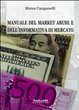Cover of Manuale del market abuse e dell'informativa di mercato