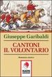 Cover of Cantoni il volontario