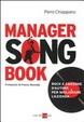 Cover of Manager songbook. Rock e canzone d'autore per migliorare l'azienda