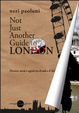 Cover of Not just another guide to London