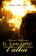 Cover of Il bambino che voleva vedere l'alba
