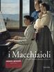 Cover of I Macchiaioli. Prima dell'impressionismo