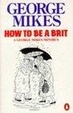 Cover of How to be a Brit