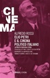 Cover of Elio Petri e il cinema politico italiano