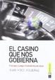 Cover of El casino que nos gobiernaº