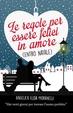 Cover of Le regole per essere felici in amore (entro Natale)
