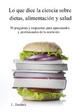 Cover of Lo que dice la ciencia sobre dietas, alimentación y salud