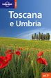 Cover of Toscana e Umbria - Lonely Planet