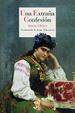 Cover of Una extraña confesión
