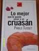 Cover of Lo mejor que le puede pasar a un cruasán