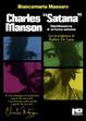 Cover of Charles «Satana» Manson