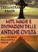 Cover of Miti, magie e divinazioni delle antiche civiltà