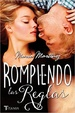 Cover of Rompiendo las reglas