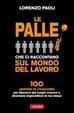 Cover of Le 100 palle che ci raccontano sul mondo del lavoro