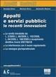 Cover of Appalti e servizi pubblici: le recenti innovazioni