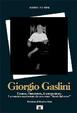 Cover of Giorgio Gaslini. L'uomo, l'interprete, il compositore