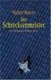 Cover of Der Schrecksenmeister. Ein Mythenmetz-Roman
