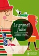 Cover of Le grandi fiabe
