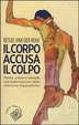 Cover of Il corpo accusa il colpo