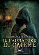 Cover of Il cacciatore di ombre