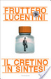 Cover of Il cretino in sintesi