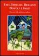 Cover of Fate, streghe, briganti, diavoli e santi