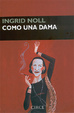 Cover of Como una dama