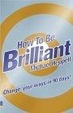 Cover of How to be Brilliant