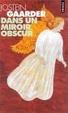 Cover of Dans un miroir, obscur