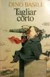 Cover of Tagliar corto
