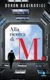 Cover of Alla ricerca di M.