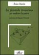 Cover of La piramide rovesciata, per sradicare la guerra