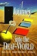 Cover of A Journey into the Deaf-World